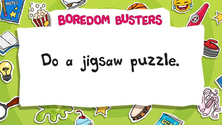 Do a jigsaw puzzle