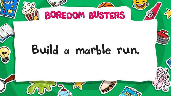 Build a marble run