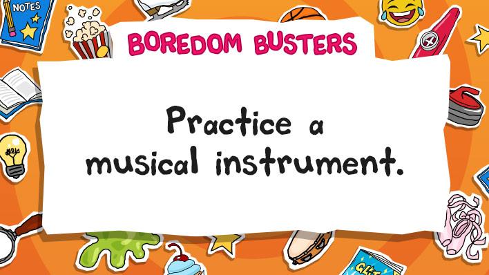 Practice an instrument