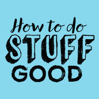 How to do Stuff Good - Gr 1-4 Arts